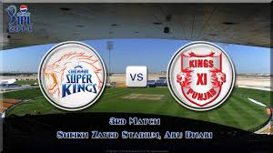IPL 2014 Third match (CSK vs KXIP)