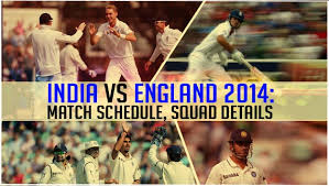 FIXTURES & SQUADS OF INDIA TOUR OF ENGLAND 2014