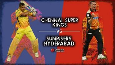 Sunrisers Hyderabad face hard test against Chennai Super Kings